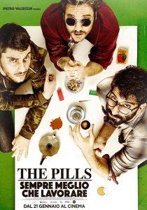 the pills sempre meglio che lavorare