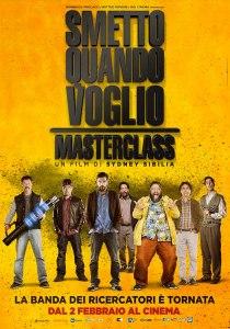 Smetto quando voglio - Masterclass poster locandina similia edoardo leo